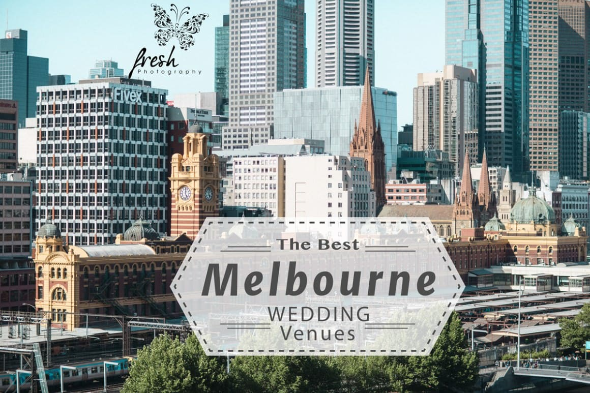 Best Melbourne Wedding Venues 2016 - a complete overview