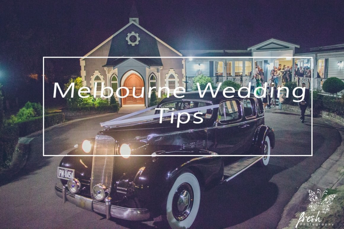 Melbourne Wedding tips by Melbourne Wedding Photographer